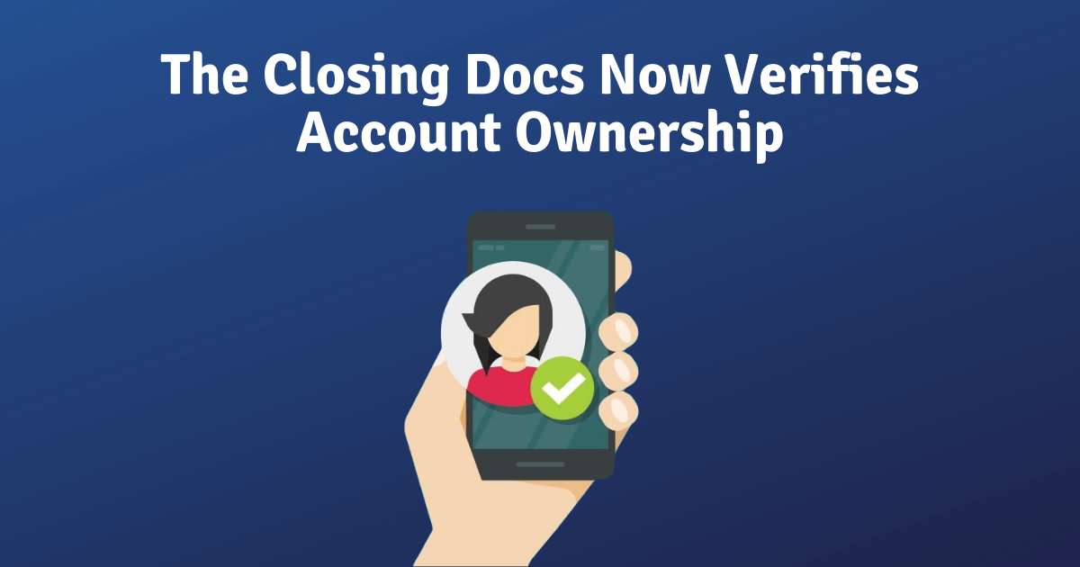 The Closing Docs continues its successful battle against fraudulent pay stubs submitted by applicants by verifying account ownership.