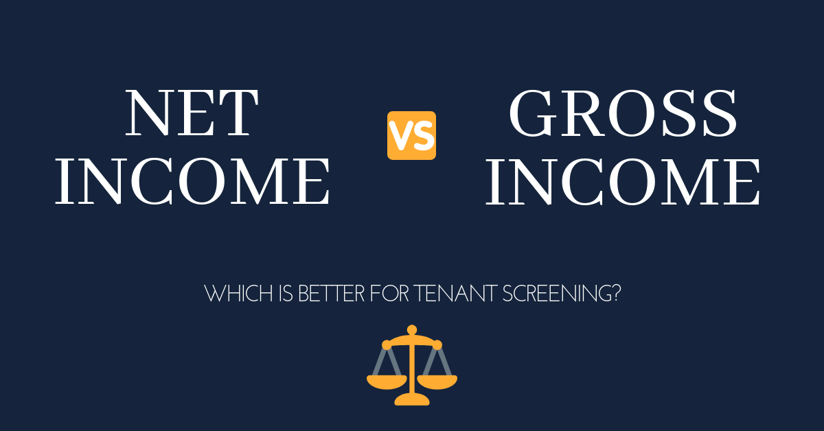 Is Net Income or Gross Income more important when verifying tenants?