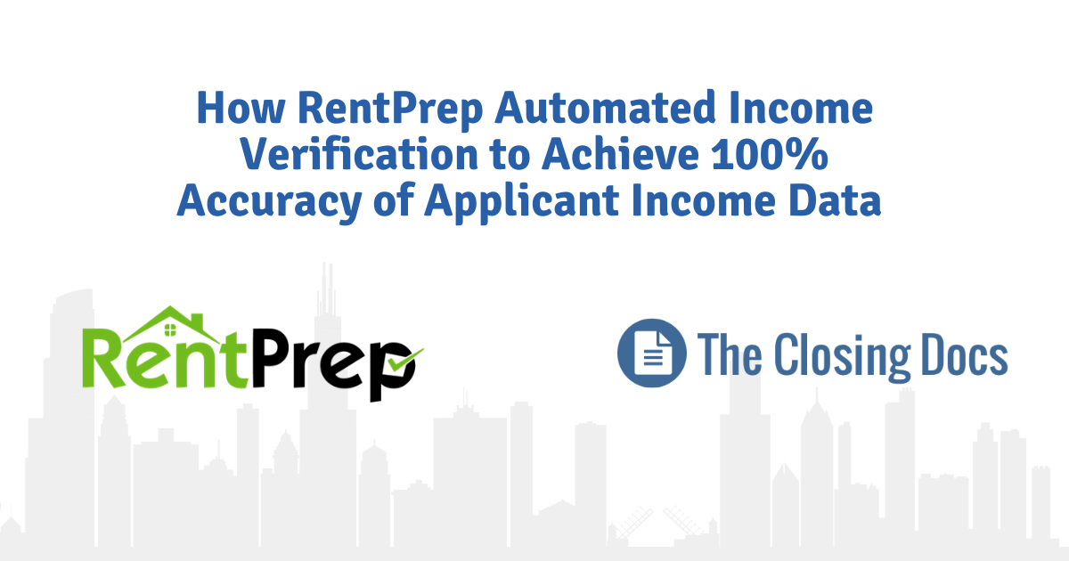 How RentPrep Automated Income Verification to Achieve 100% Accuracy of Applicant Income Data