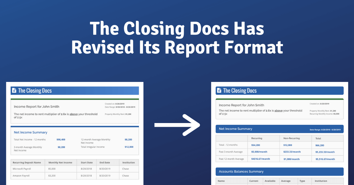 The Closing Docs has upgraded its income report to support property managers and lenders with making faster and more confident decisions when considering applicants.